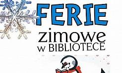 Biblioteka w Rybniku zaprasza na ferie  - Serwis informacyjny z Rybnika - naszrybnik.com