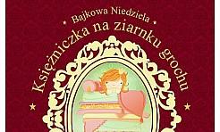 Księżniczka na ziarnku grochu - Serwis informacyjny z Rybnika - naszrybnik.com