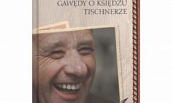 Wspomnienia o księdzu Tischnerze  - Serwis informacyjny z Rybnika - naszrybnik.com