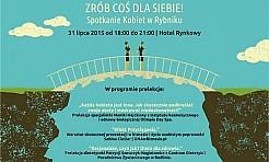 Zrób coś dla siebie! - Serwis informacyjny z Rybnika - naszrybnik.com