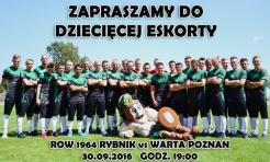 Dziecięca eskorta na mecz z Wartą Poznań. Zgłoś swą pociechę już dziś! - Serwis informacyjny z Rybnika - naszrybnik.com