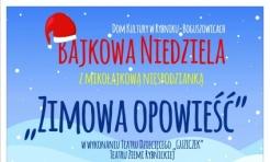 Bajkowa niedziela - Zimowa opowieść - Serwis informacyjny z Rybnika - naszrybnik.com