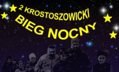Zapraszamy na II Krostoszowicki Bieg Nocny - Serwis informacyjny z Rybnika - naszrybnik.com