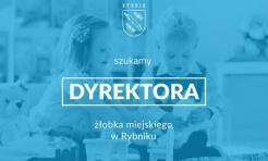 Ogłoszono nabór na dyrektora miejskiego żłobka - Serwis informacyjny z Rybnika - naszrybnik.com