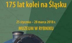 175 lat kolei na Śląsku - wernisaż wystawy - Serwis informacyjny z Rybnika - naszrybnik.com