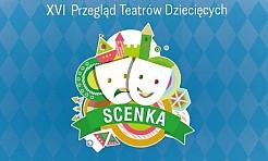 XVI Przegląd Teatrów Dziecięcych Scenka już wkrótce w Industrialnym Centrum Kultury - Serwis informacyjny z Rybnika - naszrybnik.com