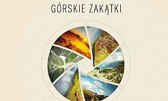 Górskie zakątki. Wystawa fotografii Agnieszki Burczy - Serwis informacyjny z Rybnika - naszrybnik.com