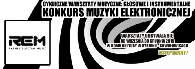 Rybnik ELECTRO Music ogłasza nabór na warsztaty muzyczne: głosowe i instrumentalne - Serwis informacyjny z Rybnika - naszrybnik.com