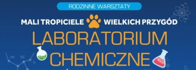 Dom Kultury w Boguszowicach zaprasza na spotkanie z Laboratorium Chemicznym - Serwis informacyjny z Rybnika - naszrybnik.com