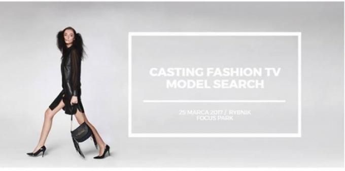 Fashion TV Model Search w Rybniku
